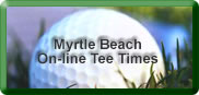 More Myrtle Beach Tee Times from MagicalGolf.com